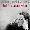 pcdarkrose: Sheldon- he's special