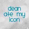 brihana25: Dean - ate my icon