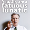 fatuous lunatic