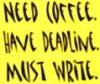 coffee, deadline