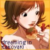 dreaming in takoyaki