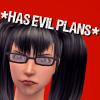 has evil plans