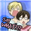 Toboe LoneWolf: [Ouran] Say What?!?