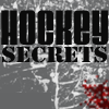 Hockey Secrets!