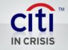 citi in crisis