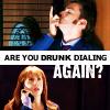 drunk dial