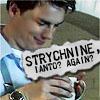 Whoniverse - TW - Jack - strychnine agai, strychnine again?
