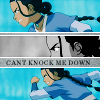 katara, can't knock me down