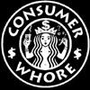 consumer whore
