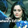 Ugh where's Ed