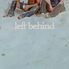 l ; left behind