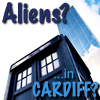 JK, Action Archivist Wannabe: [Whoniverse] Aliens? In CARDIFF?