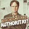 Dwight_Respect My Authoritay!