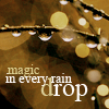 Magic in every raindrop