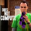 Stephanie: sheldon does not compute