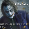 Joker burns the world
