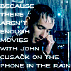 Machiavellian Puppet Master: cusack in the rain