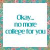WeHo M.: VM - No More College