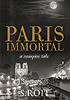 Paris Immortal