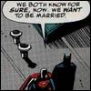 comics - bats/supes: married