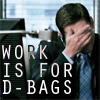 i_speak_tongue: work sucks