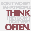 dont worry what people think