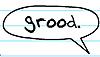 grood.