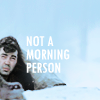 BoB: Not a morning person