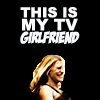 latteaddict: TV GIRLFRIEND