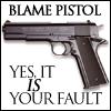 blame pistol