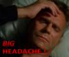 BigHeadache!