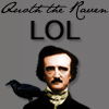 Quoth the Raven: LOL [iconzicons]