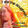 I ate the Doughnut! - Sunyata/Thryn