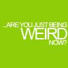 Misc: Weird