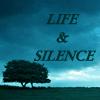 Life_Silence