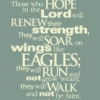 But those who wait on the LORD shall ren, they shall walk and not faint., they shall run and not be weary