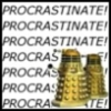 Dr. Who: Procrastinate!