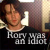 rory was an idiot