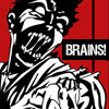 Brains, hungry, zombie Brains!