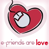 e-friends are love
