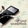your soundtrack
