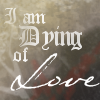 Erik Dying of Love