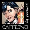 Anissa Roy: Lois: Powered by Caffeine