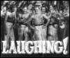 LAUGHING!