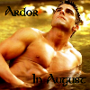 Ardor in August