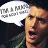 Reb Bonodict: FicQuote:: Dean I'M A MAN