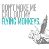Flying Monkeys!
