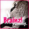 Killa: Brainz!