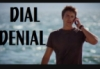 Dial Denial new
