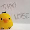 ★ Tokyo Noise ☆